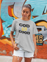Load image into Gallery viewer, Designs by MyUtopia Shout Out:God Is Good Adult Unisex T-Shirt