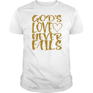 Designs by MyUtopia Shout Out:Gods Love Never Fails - T Shirt,Short Sleeve / White / Small,Adult Unisex T-Shirt