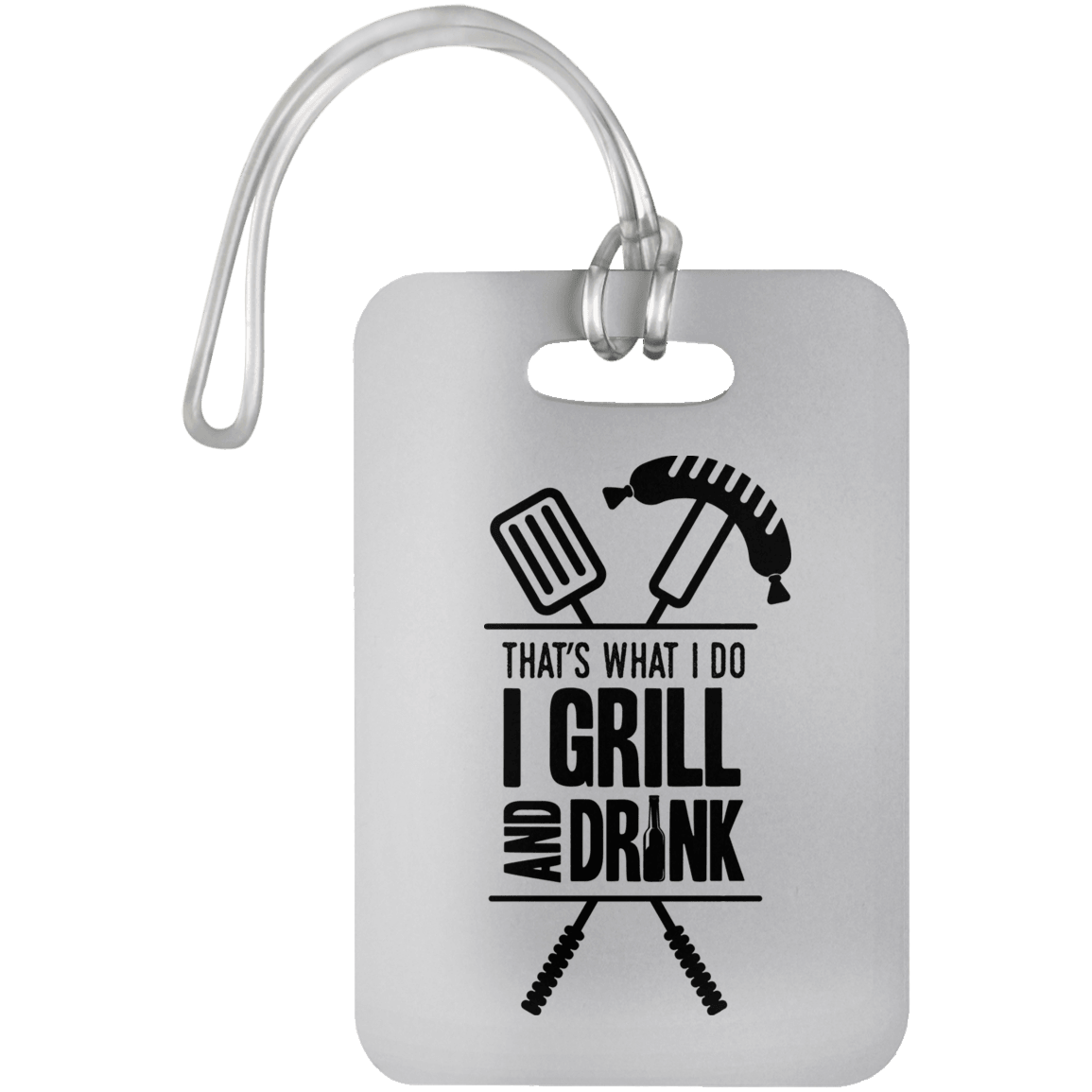 Designs by MyUtopia Shout Out:Grill and Drink Luggage Bag Tag,White / One Size,Luggage Tags