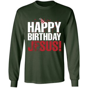 Designs by MyUtopia Shout Out:Happy Birthday Jesus - Ultra Cotton Long Sleeve T-Shirt,Forest Green / S,Long Sleeve T-Shirts