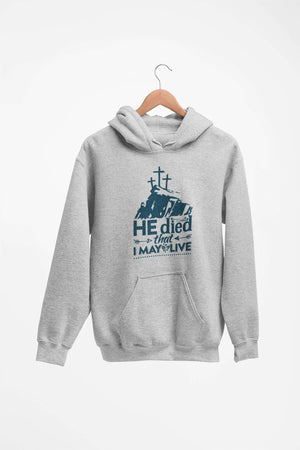Designs by MyUtopia Shout Out:He Died That I May Live Core Fleece Pullover Hoodie