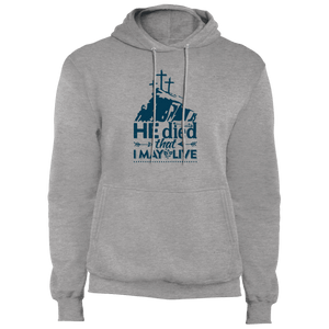 Designs by MyUtopia Shout Out:He Died That I May Live Core Fleece Pullover Hoodie,S / Athletic Heather,Pullover Hoodie