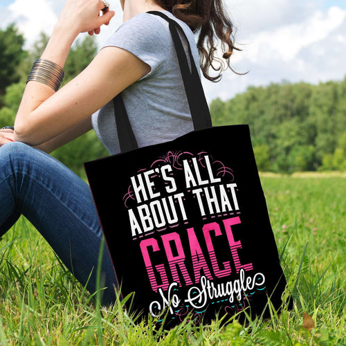 Designs by MyUtopia Shout Out:He's All About That Grace No Struggle Fan Fabric Totebag Reusable Shopping Tote