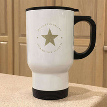Load image into Gallery viewer, Designs by MyUtopia Shout Out:Honor The Fallen Thank The Living Star Travel Mug