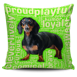 Designs by MyUtopia Shout Out:Humorous Dachshund Pillowcases,Green,Pillowcases