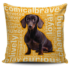 Designs by MyUtopia Shout Out:Humorous Dachshund Pillowcases,Gold,Pillowcases