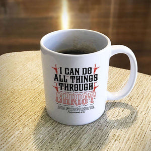 Designs by MyUtopia Shout Out:I Can Do All Things Through Christ Philippians 4:13 Ceramic Coffee Mug - White
