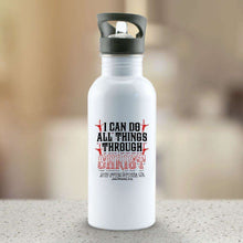 Load image into Gallery viewer, Designs by MyUtopia Shout Out:I Can Do All Things Through Christ Water Bottle