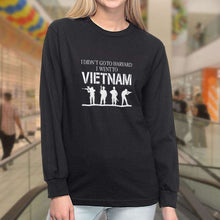 Load image into Gallery viewer, Designs by MyUtopia Shout Out:I Didn't Go To Harvard, I Went To Vietnam Long Sleeve Ultra Cotton Unisex T-Shirt