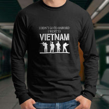Load image into Gallery viewer, Designs by MyUtopia Shout Out:I Didn't Go To Harvard, I Went To Vietnam Long Sleeve Ultra Cotton Unisex T-Shirt,Black / S,Long Sleeve T-Shirts