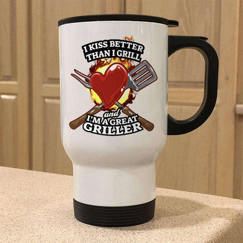 Designs by MyUtopia Shout Out:I Kiss Better than I Grill Travel Mug
