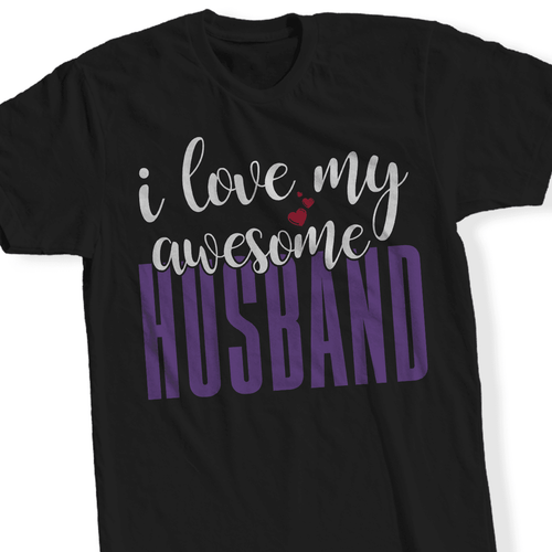Designs by MyUtopia Shout Out:I Love My Awesome Husband - T Shirt,Short Sleeve / Black / Small,Adult Unisex T-Shirt