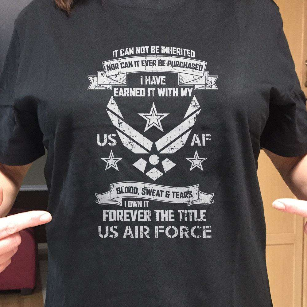 Designs by MyUtopia Shout Out:I Own Forever the Title of Air Force Veteran Unisex T-Shirt