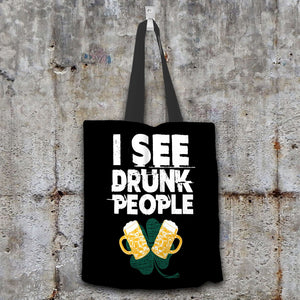 Designs by MyUtopia Shout Out:I See Drunk People Fabric Totebag Reusable Shopping Tote,Black,Reusable Fabric Shopping Tote Bag