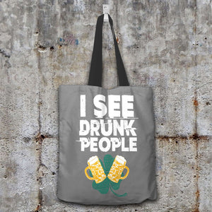 Designs by MyUtopia Shout Out:I See Drunk People Fabric Totebag Reusable Shopping Tote,Grey,Reusable Fabric Shopping Tote Bag