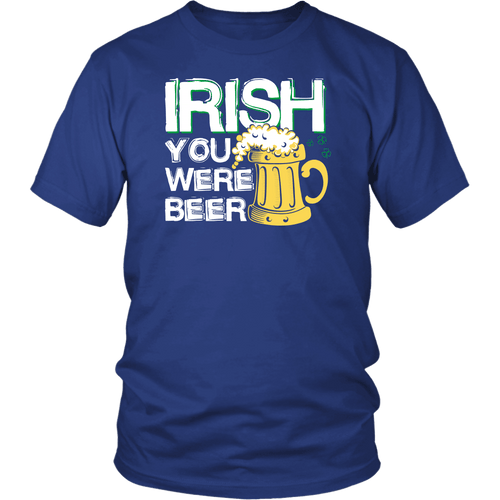 Designs by MyUtopia Shout Out:Irish You Were Beer T-shirt,Royal Blue / S,Adult Unisex T-Shirt