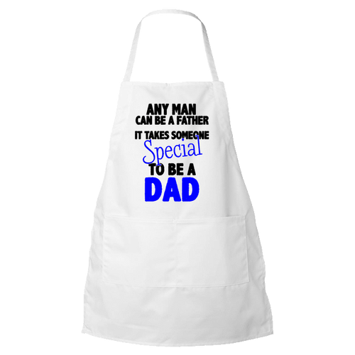 Designs by MyUtopia Shout Out:It Takes Someone Special To Be A Dad Apron,White,Apron