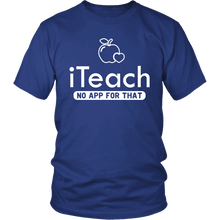 Load image into Gallery viewer, Designs by MyUtopia Shout Out:iTeach (No App for that) Adult Unisex Cotton Short Sleeve T-Shirt,District Unisex Shirt / Royal Blue / S,Adult Unisex T-Shirt
