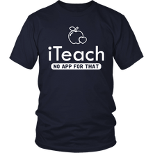 Load image into Gallery viewer, Designs by MyUtopia Shout Out:iTeach (No App for that) Adult Unisex Cotton Short Sleeve T-Shirt,District Unisex Shirt / Navy / S,Adult Unisex T-Shirt