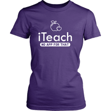Load image into Gallery viewer, Designs by MyUtopia Shout Out:iTeach (No App for that) Adult Unisex Cotton Short Sleeve T-Shirt,District Womens Shirt / Purple / XS,Adult Unisex T-Shirt