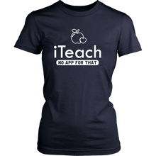 Load image into Gallery viewer, Designs by MyUtopia Shout Out:iTeach (No App for that) Adult Unisex Cotton Short Sleeve T-Shirt,District Womens Shirt / Navy / XS,Adult Unisex T-Shirt