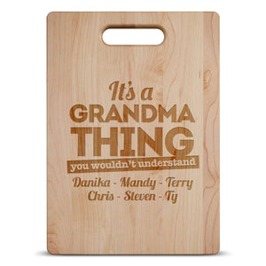 Designs by MyUtopia Shout Out:It's A Grandma Thing Personalized with Kids Names Engraved Maple Cutting Board