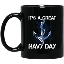 Load image into Gallery viewer, Designs by MyUtopia Shout Out:It's A Great Navy Day Ceramic Coffee Mug,11 oz / Black,Ceramic Coffee Mug
