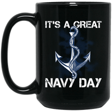 Load image into Gallery viewer, Designs by MyUtopia Shout Out:It's A Great Navy Day Ceramic Coffee Mug,15 oz / Black,Ceramic Coffee Mug