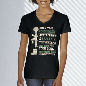 Designs by MyUtopia Shout Out:Jesus Christ and Veteran Died For You Ladies' V-Neck T-Shirt