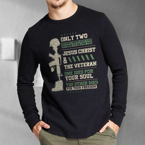 Designs by MyUtopia Shout Out:Jesus Christ and Veteran Died For You Long Sleeve Ultra Cotton T-Shirt