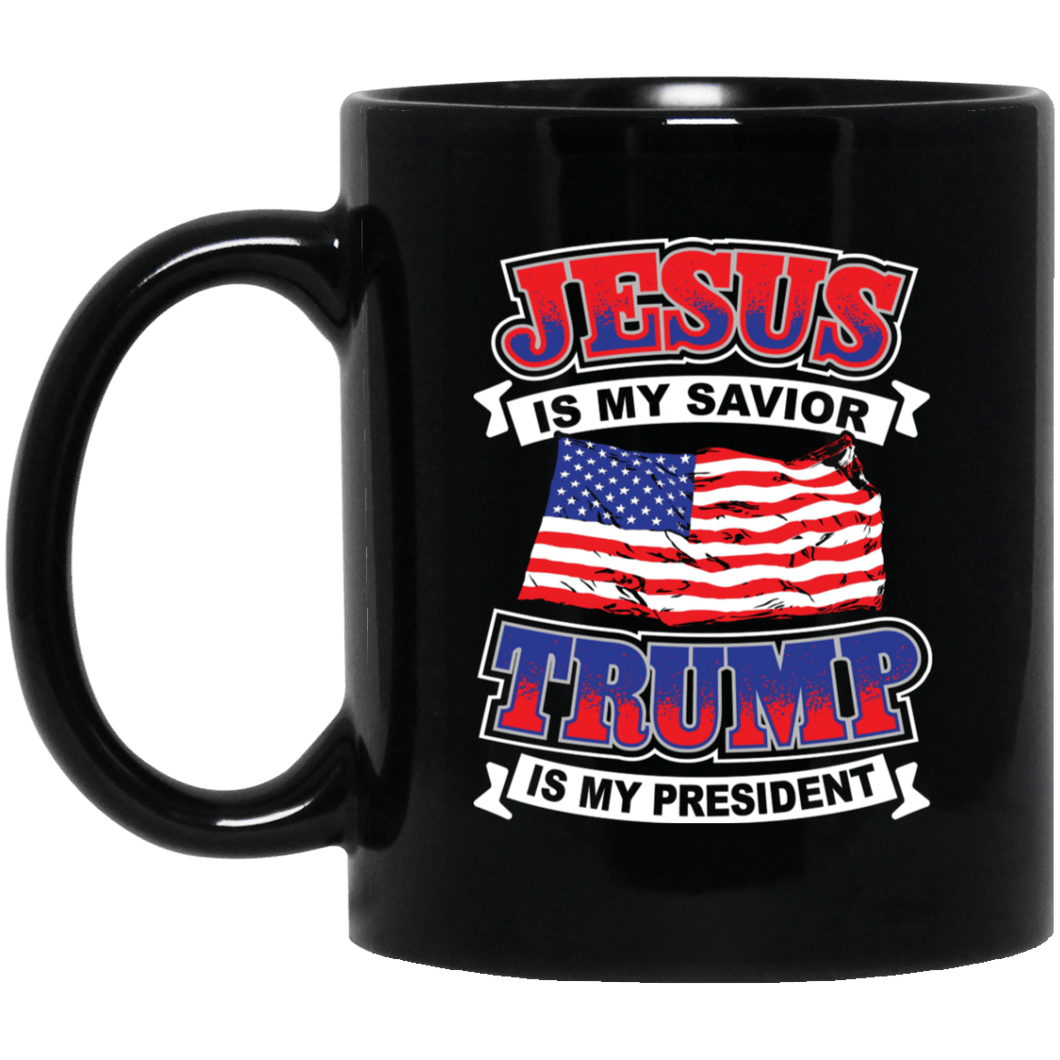 Designs by MyUtopia Shout Out:Jesus Is My Savior Trump Is My President 11 oz. Black Mug,Black / One Size,Ceramic Coffee Mug