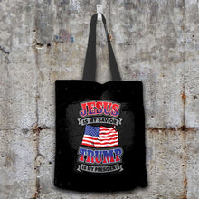 Load image into Gallery viewer, Designs by MyUtopia Shout Out:Jesus Is My Savior Trump Is My President Fabric Totebag Reusable Shopping Tote