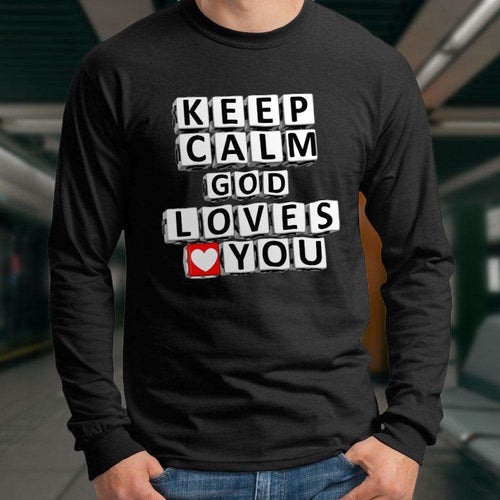 Designs by MyUtopia Shout Out:Keep Calm God Loves You Adult Long Sleeve Tee
