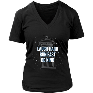 Designs by MyUtopia Shout Out:Laugh Hard Run Fast Be Kind 12th Doctor Quote T-shirt,District Womens V-Neck / Black / Small,Adult Unisex T-Shirt