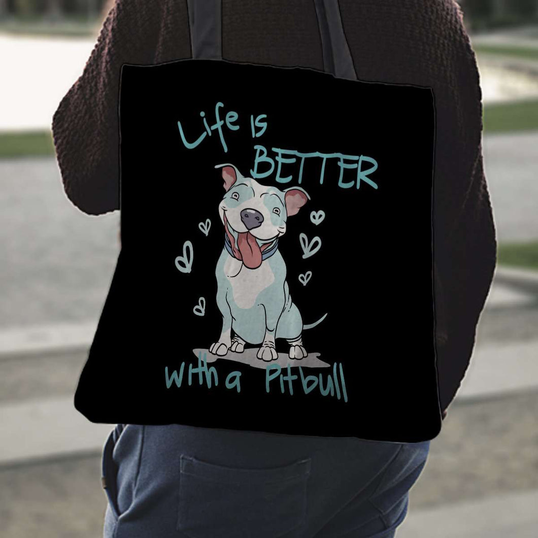 Designs by MyUtopia Shout Out:Life is Better with a Pitbull Totebag