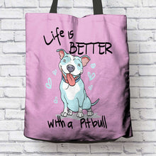 Load image into Gallery viewer, Designs by MyUtopia Shout Out:Life is Better with a Pitbull Totebag,Pink,Reusable Fabric Shopping Tote Bag