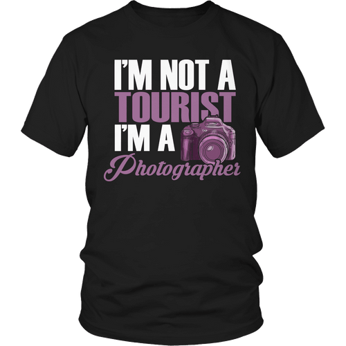 Designs by MyUtopia Shout Out:Limited Edition - I'm Not A Tourist I'm A Photographer,Unisex Shirt / Black / S,Adult Unisex T-Shirt