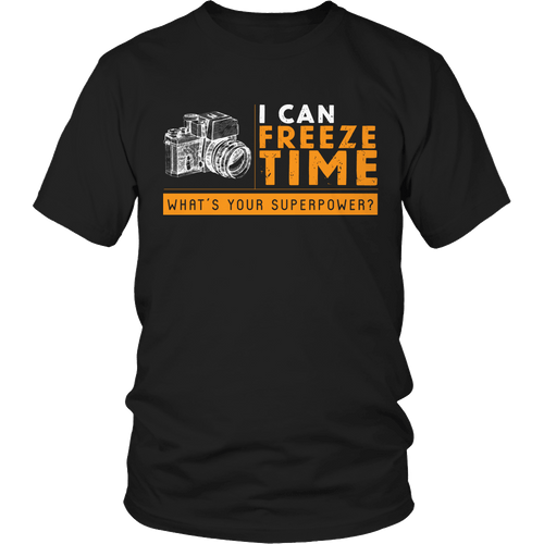 Designs by MyUtopia Shout Out:Limited Edition -I Can Freeze Time What's Your Superpower?,Unisex Shirt / Black / S,Adult Unisex T-Shirt