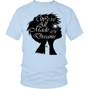 Designs by MyUtopia Shout Out:Made of Dreams - T Shirt,Short Sleeve Tee / Light Blue / Small,Adult Unisex T-Shirt