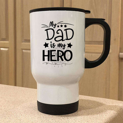 Designs by MyUtopia Shout Out:My Dad My Hero Stainless Steel Travel Coffee Mug w. Twist Close Lid,White / 14 oz,Travel Mug