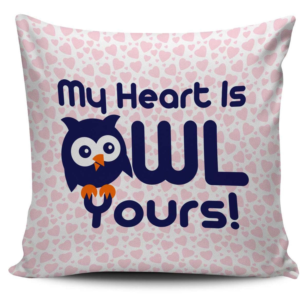 Designs by MyUtopia Shout Out:My Heart is Owl Yours! Pillowcase