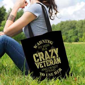 Designs by MyUtopia Shout Out:My Mom Is A Crazy Veteran Fabric Totebag Reusable Shopping Tote
