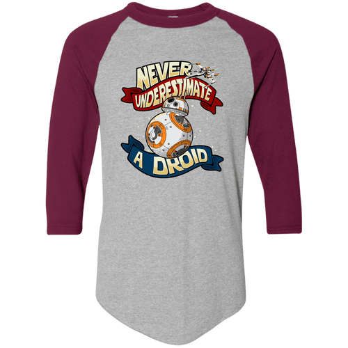 Designs by MyUtopia Shout Out:Never Underestimate a Droid Colorblock Raglan Jersey 3/4 Length Sleeves,Athletic Heather/Maroon / S,Adult Unisex T-Shirt