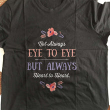 Load image into Gallery viewer, Designs by MyUtopia Shout Out:Not Always Eye to Eye But Always Heart to Heart Gift For Moms Adult Unisex T-Shirt