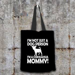 Designs by MyUtopia Shout Out:Not Just a Dog Person Chihuahua Mommy Fabric Totebag Reusable Shopping Tote