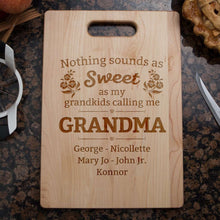 Load image into Gallery viewer, Designs by MyUtopia Shout Out:Nothing Sounds As Sweet as being called Grandma Engraved Cutting Board Personalized Gift,🌟  Best Value 9 3/4″ X 13.5″,Cutting Board