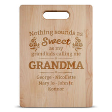 Load image into Gallery viewer, Designs by MyUtopia Shout Out:Nothing Sounds As Sweet as being called Grandma Engraved Cutting Board Personalized Gift