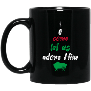 Designs by MyUtopia Shout Out:O Come Let Us Adore Him - Ceramic Coffee Mug - Black,Black / 11 oz,Apparel