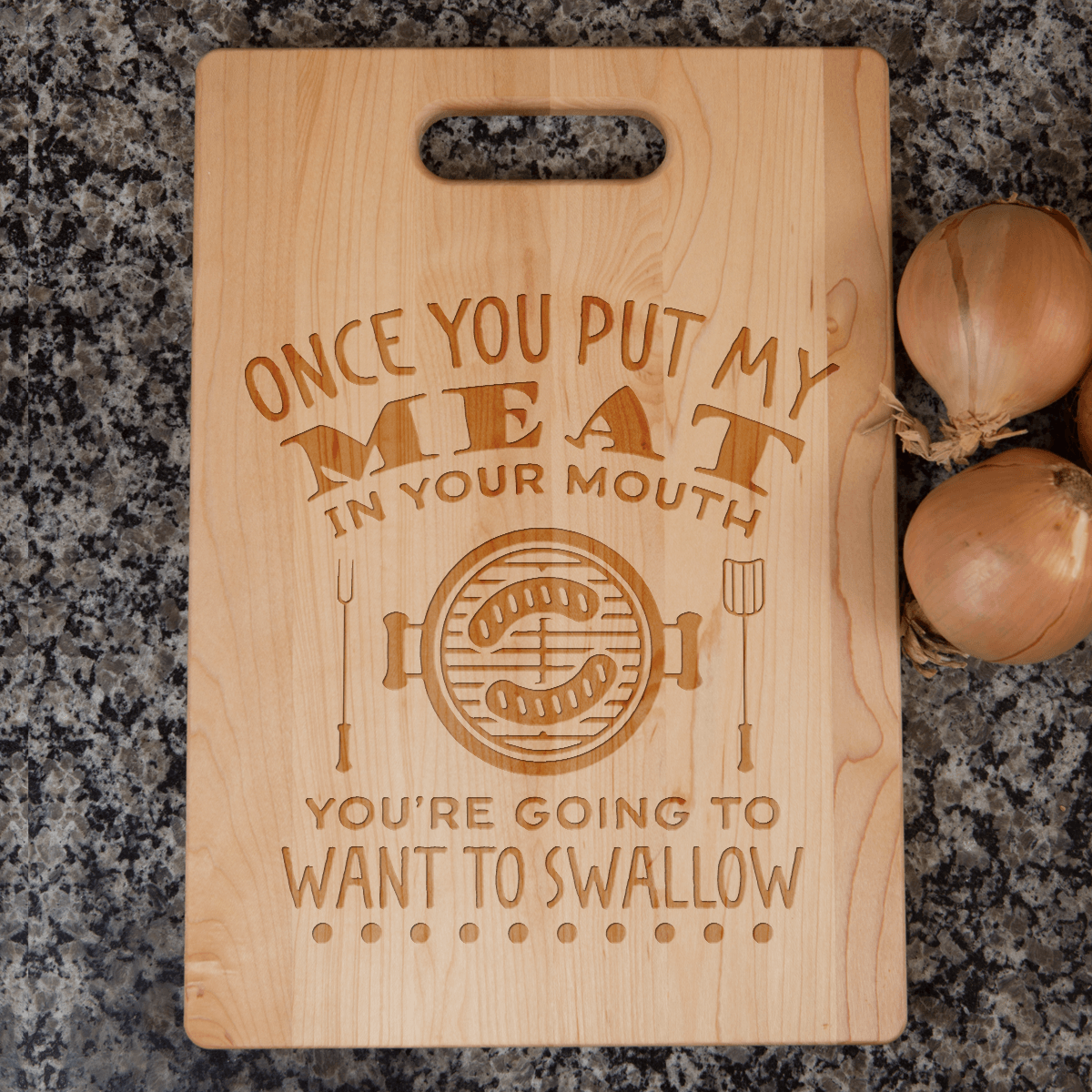 Designs by MyUtopia Shout Out:Once you put my meat in  your mouth... BBQ Master Father's Day Cutting Board,6″ X 9″ / Maple,Cutting Board