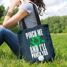 Load image into Gallery viewer, Designs by MyUtopia Shout Out:Pinch Me, I'll Punch You Fabric Totebag Reusable Shopping Tote